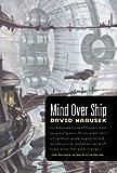 Mind Over Ship