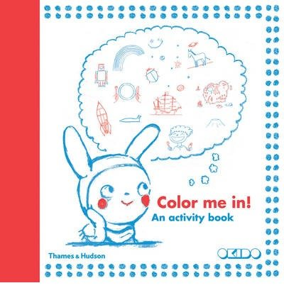 Read Online [(Colour Me In!: An Activity Book )] [Author: Okido] [Sep-2013] pdf epub