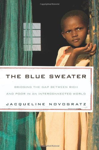 Amazon.com: The Blue Sweater: Bridging the Gap Between Rich and ...