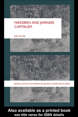 Download Nikkeiren and Japanese Capitalism (Sheffield Centre for Japanese Studies/Routledge Series) Pdf