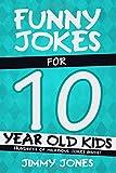 Funny Jokes For 10 Year Old Kids: Hundreds of