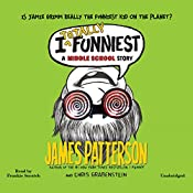 I Totally Funniest: A Middle School Story | James Patterson, Chris Grabenstein, Laura Park (Illustrator)