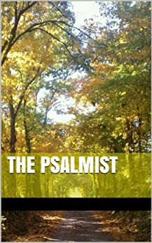 The Psalmist by [Akley, Jason]