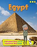 Egypt: A Benjamin Blog and His Inquisitive Dog Guide (Country Guides, with Benjamin Blog and his Inquisitive Dog)