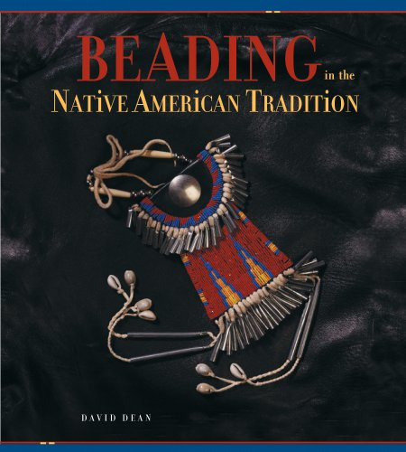 (Beading in the Native American Tradition)