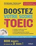 Boostez votre score au TOEIC: 800 points en moins de deux mois ! 2 cd audio.