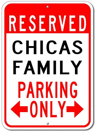 CHICAS FAMILY Parking Sign - Custom CHICAS Family Last Name Aluminum Sign - - Chico Shop