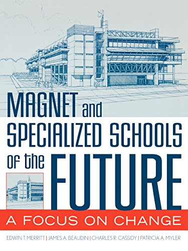 Magnet and Specialized Schools of the Future: A Focus on Change