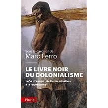 LIVRE NOIR DU COLONIALISME (LE)