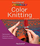 Color Knitting, Mary Scott Huff, 1118066855