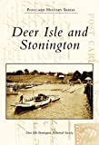 img - for Deer Isle and Stonington (Postcard History: Maine) book / textbook / text book