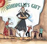 Kokopelli's Gift, Kathleen Bryant, 1885772297