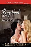 Raphael, Amber Carlton, 161034278X
