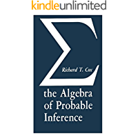 Algebra of Probable Inference (English Edition)