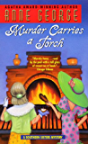 Murder Carries a Torch: A Southern Sisters Mystery (Southern Sisters Mysteries Book 7)