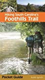 Hiking South Carolina s Foothills Trail