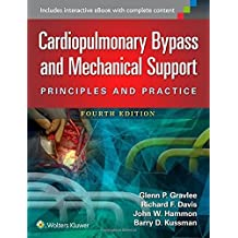 Cardiopulmonary Bypass and Mechanical Support: Principles and Practice by Glenn P. Gravlee (2015-12-01)