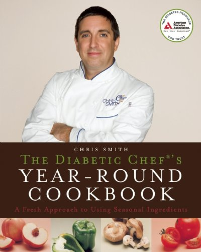 the-diabetic-chefs-year-round-cookbook-a-fresh-approach-to-using-seasonal-ingredients