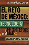 El Reto de Mexico, Juan Enriquez Cabot, 9706901450