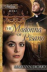 The Madonna of Pisano (The Italian Chronicles) (Volume 1)
