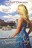 Under a Summer Sky: A Savannah Romance (Follow Your Heart)