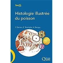 Histologie illustrée du poisson (French Edition)
