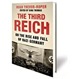 The Third Reich: On the Rise and Fall of Nazi Germany