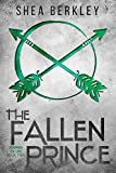The Fallen Prince (Keepers of Life Novels)