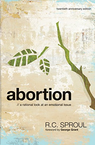 Abortion: A Rational Look at An Emotional Issue (English Edition)