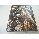 SOVIET MANNED SPACE PROGRAM