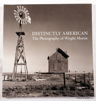 Distinctly American: The Photography of Wright Morris