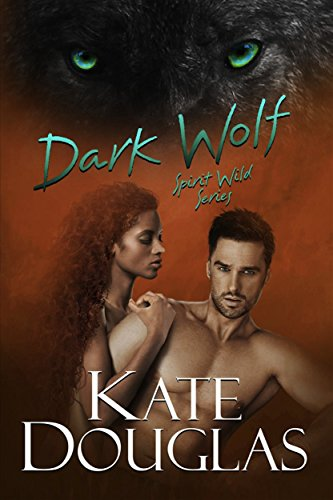Dark Wolf (Spirit Wild Book 1)