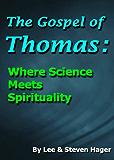 The Gospel of Thomas: Where Science Meets Spirituality