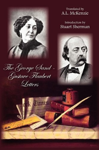 Download The George Sand-Gustave Flaubert Letters pdf