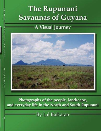 The Rupununi Savannas of Guyana: A Visual Journey