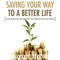 Saving Your Way to a Better Life