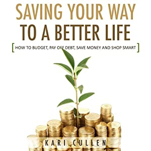 Saving Your Way to a Better Life Audiobook