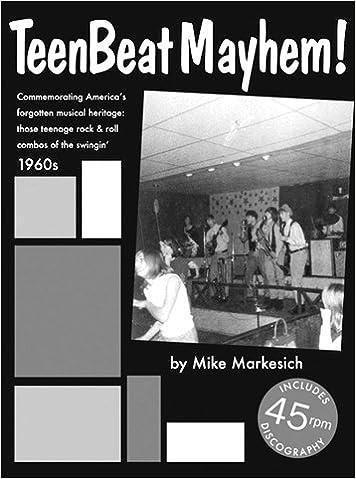 Teenbeat Mayhem! Commemorating America's Forgotten Musical