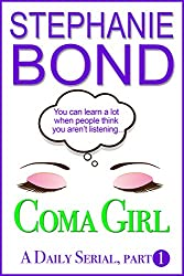 Coma Girl: part 1 (Kindle Single)