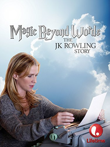 Magic Beyond Words  The Jk Rowling Story