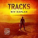 Tracks: A Mystery and Espionage Thriller, Book 2 | Niv Kaplan