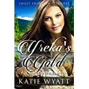 Mail Order Bride: Yreka's Gold: Clean Historical Western Romance (Sweet Frontier Cowboys Series Book 9)