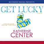 Get Lucky | Katherine Center