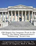 Crs Report for Congress, Mark E. Manyin, 129327514X