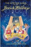 The Lifetime Guide to the Jewish Holidays, Lesli Koppelman Ross, 0972644911