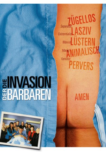 Die Invasion der Barbaren Film