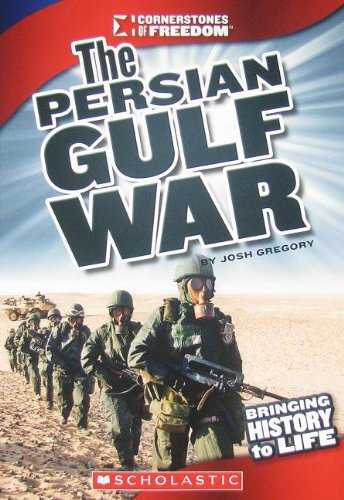 The Persian Gulf War (Cornerstones of Freedom) PDF