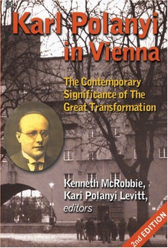 Karl Polanyi In Vienna (Critical Perspectives on Historic Issues), Mcrobbie; Levitt, Kari