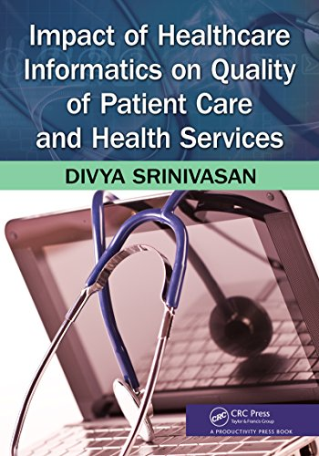 Impact of Healthcare Informatics on Quality of Patient Care and Health Services Pdf