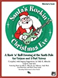 Santa's Rockin' Christmas Eve (A Rock 'n Roll Evening at the North Pole for Unison and 2-Part Voices), Jay Althouse, 0739031848